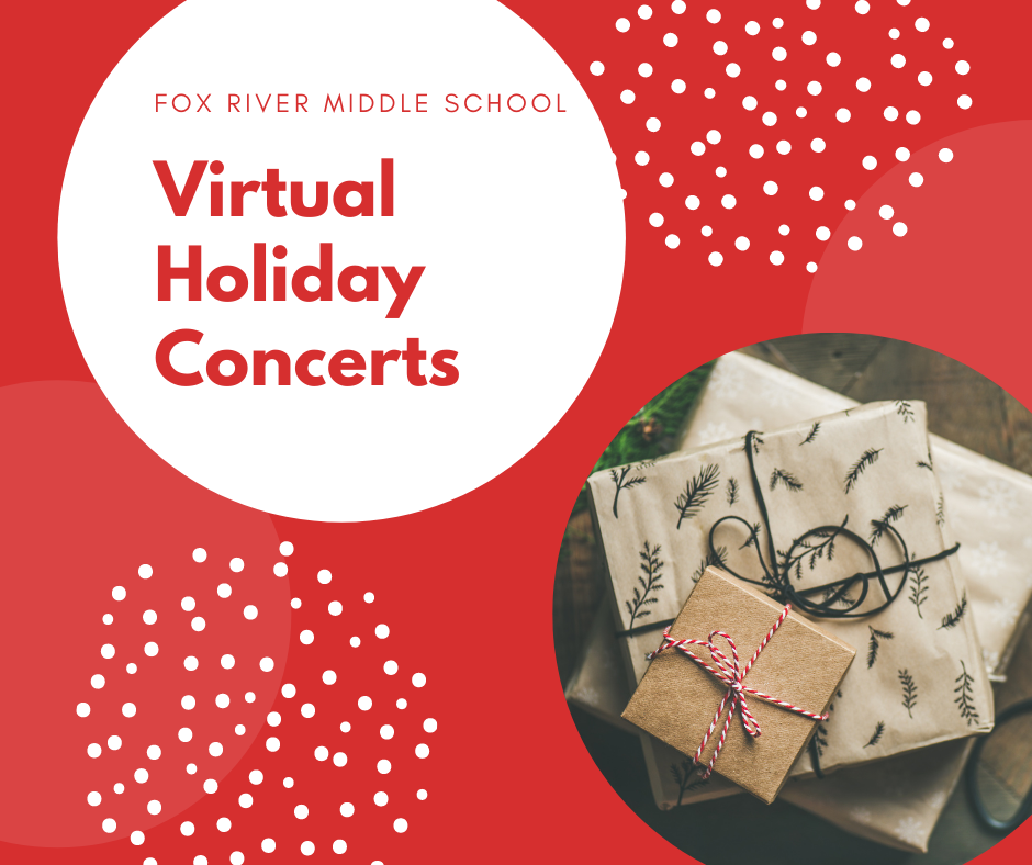 Fox River Middle School Virtual Holiday Concerts