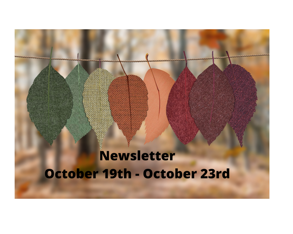 Newsletter Oct 19th - Oct 23rd