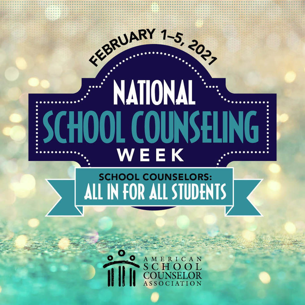 National School Counseling Week February 1-5, 2021